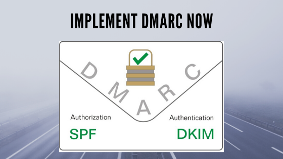 Implement DMARC now!